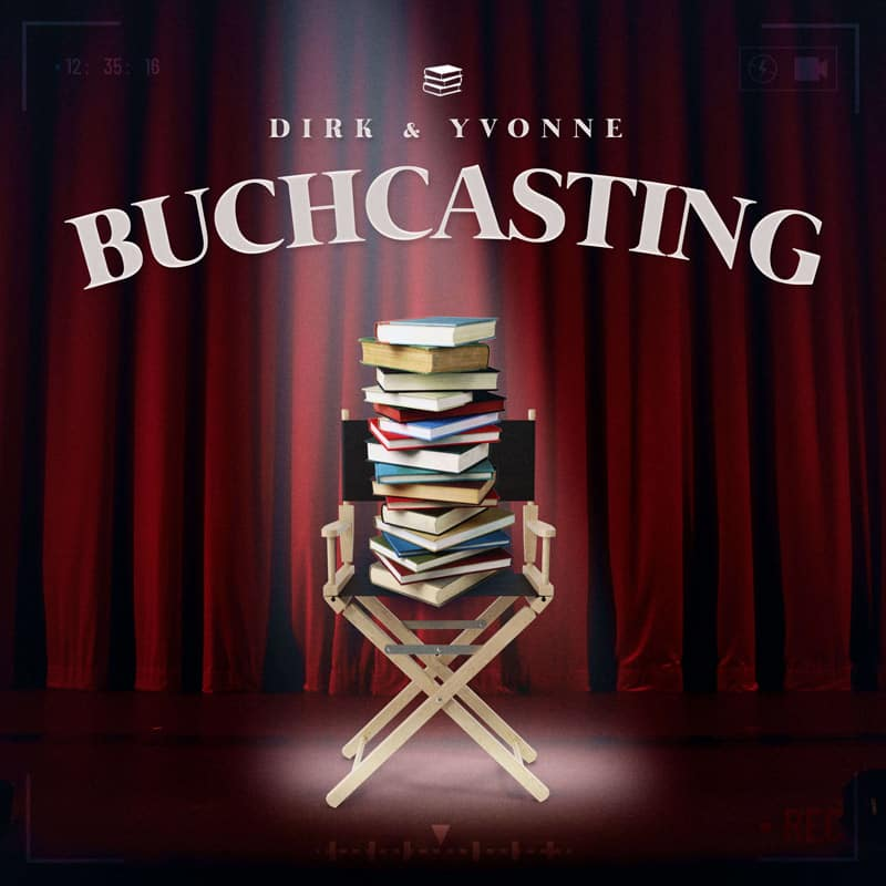 Podcast: Buchcasting–Dirk und Yvonne sprechen über Bücher!